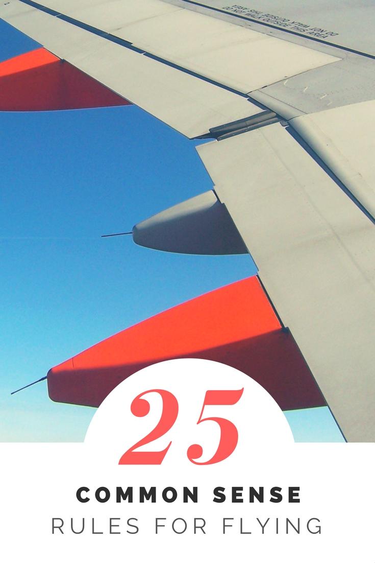 25 Common Sense Rules for Flying