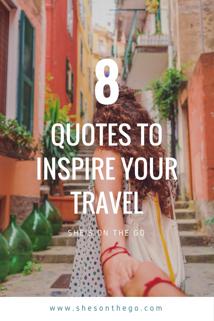 8 travel quotes for inspiration