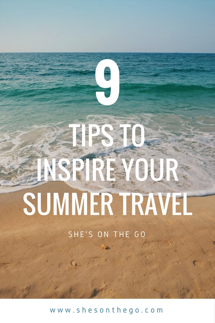 9 tips for summer travel