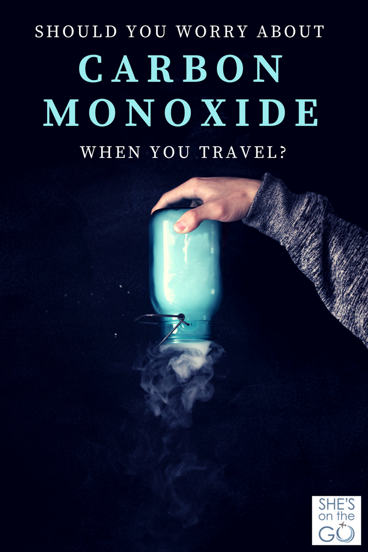 Should you worry about carbon monoxide when you travel
