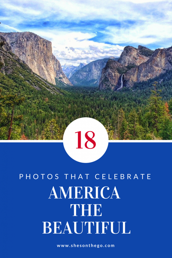 18 Photos That Celebrate America The Beautiful