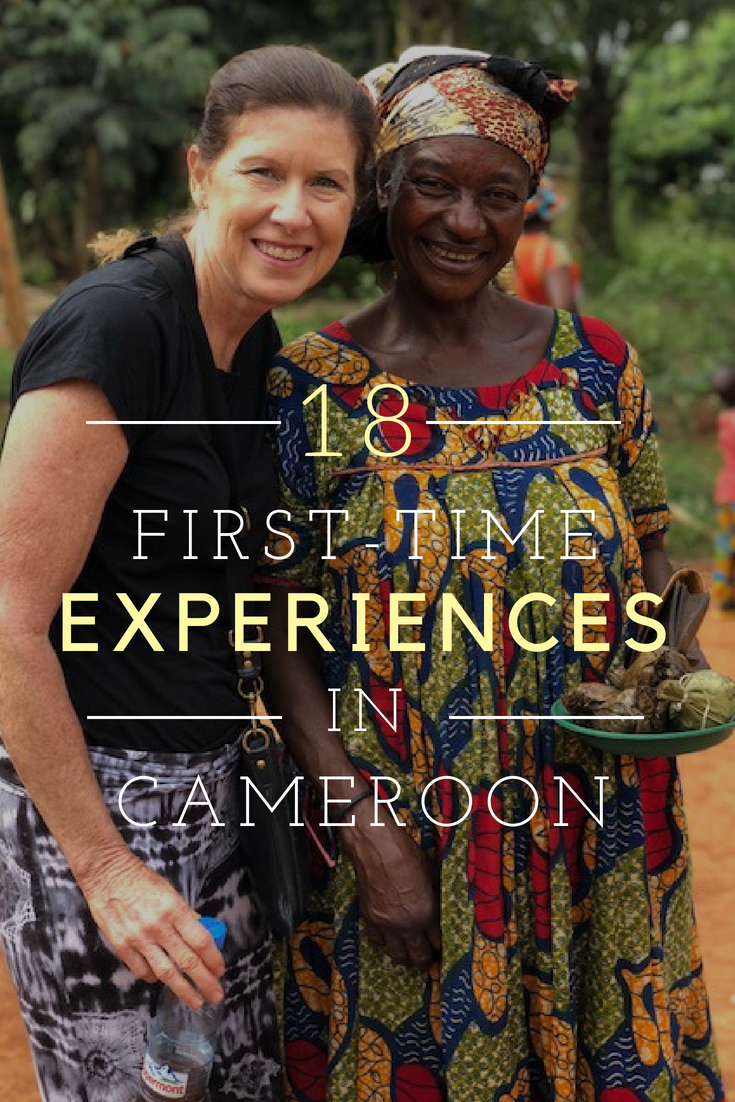 First-time experiences in Cameroon