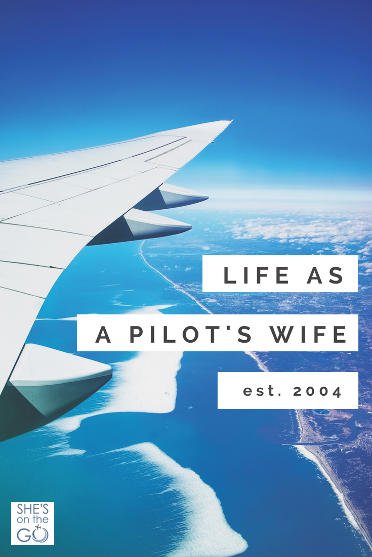 Life As A Pilot's Wife