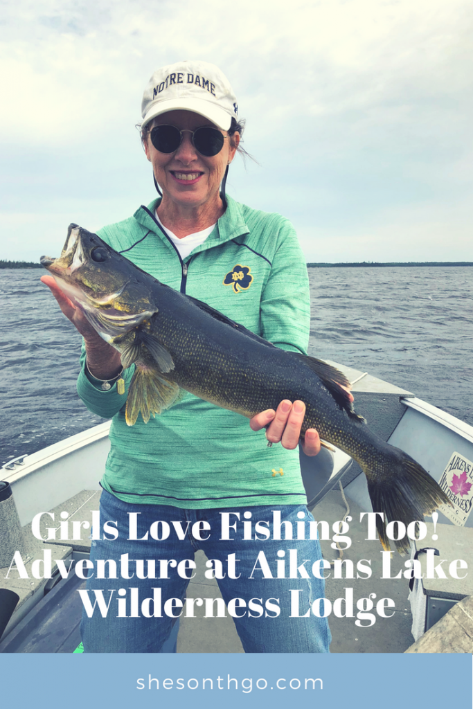 Girls Love Fishing Too! Adventure at Aikens Lake Wilderness Lodge