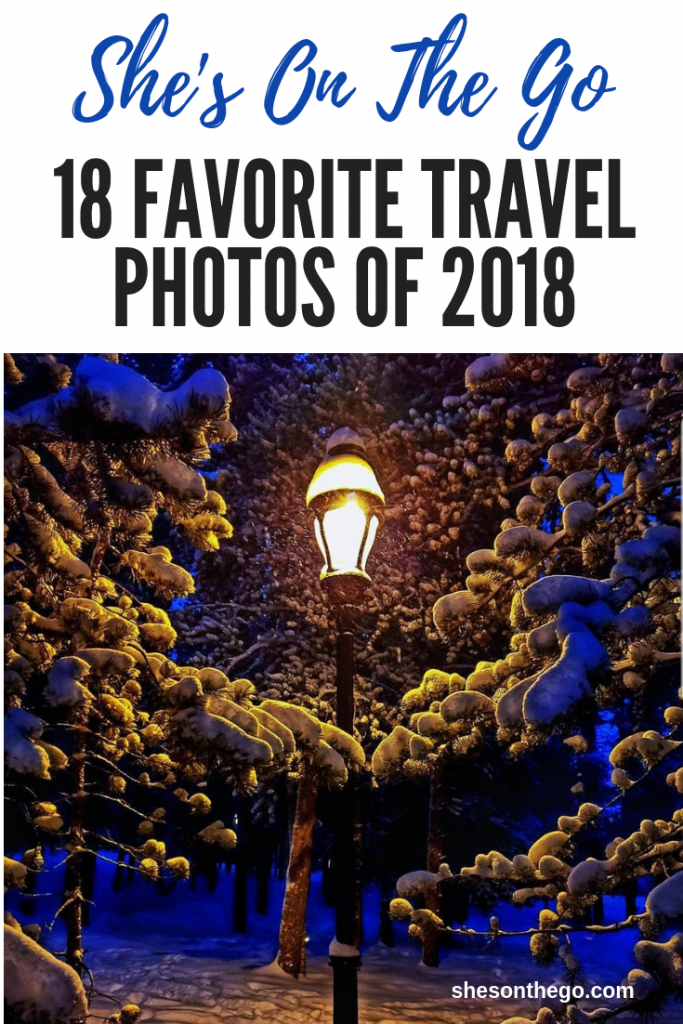 18 Favorite Travel Photos From 2018