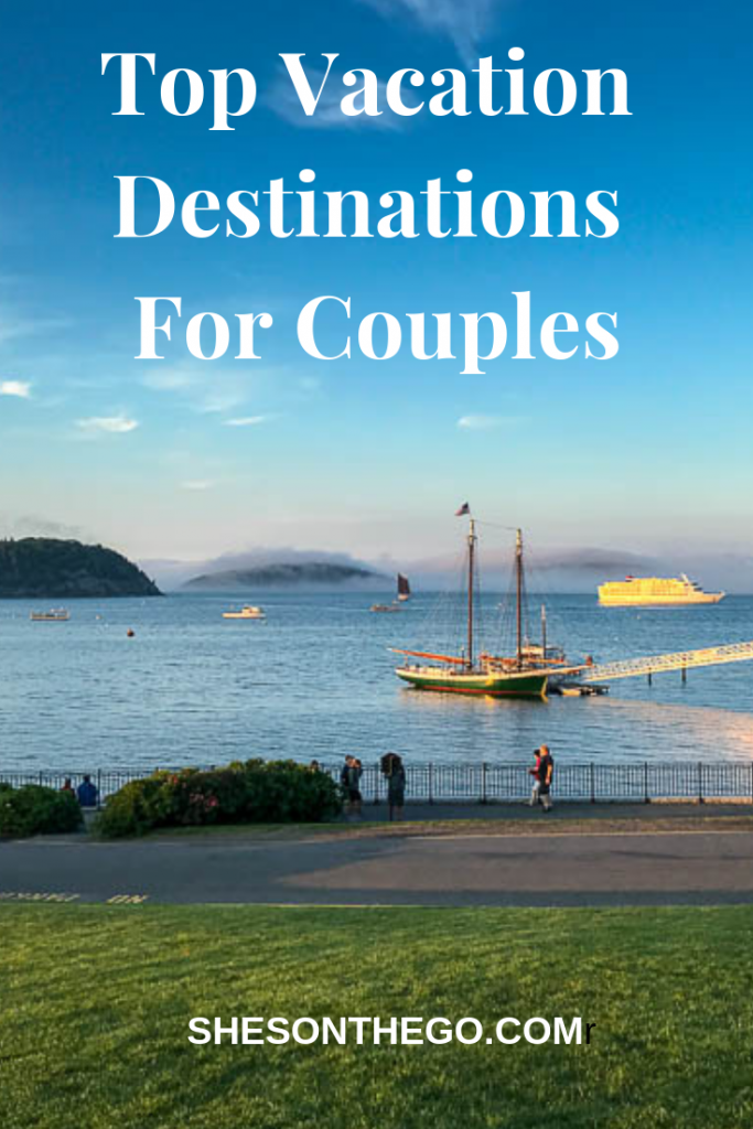 Top Vacation Destinations For Couples