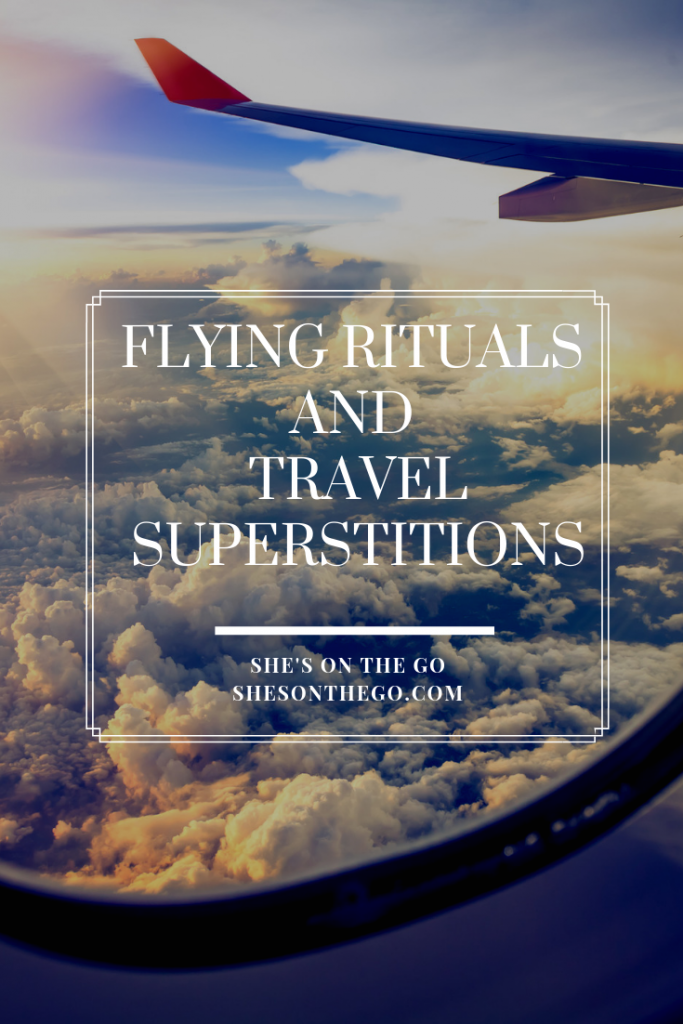 Flying rituals and Travel superstitions
